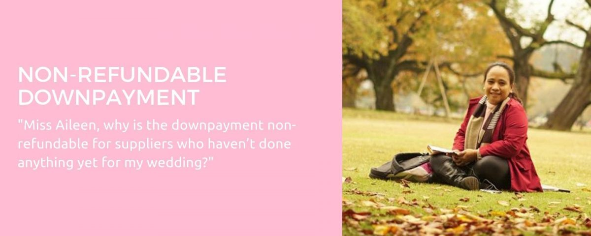 Why downpayment is Non Refundable? Pls read