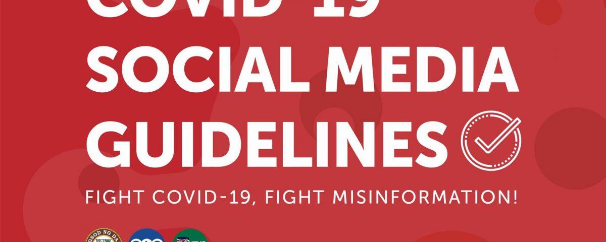 Fight COVID-19, Fight misinformation!  COVID19 SOCIAL MEDIA GUIDELINES:  1. Foll...