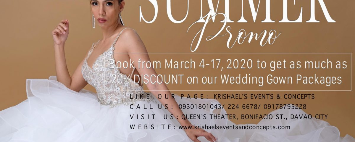 Summer Promo   Book from March 4-17, 2020 and get as much as 20% discount on our...