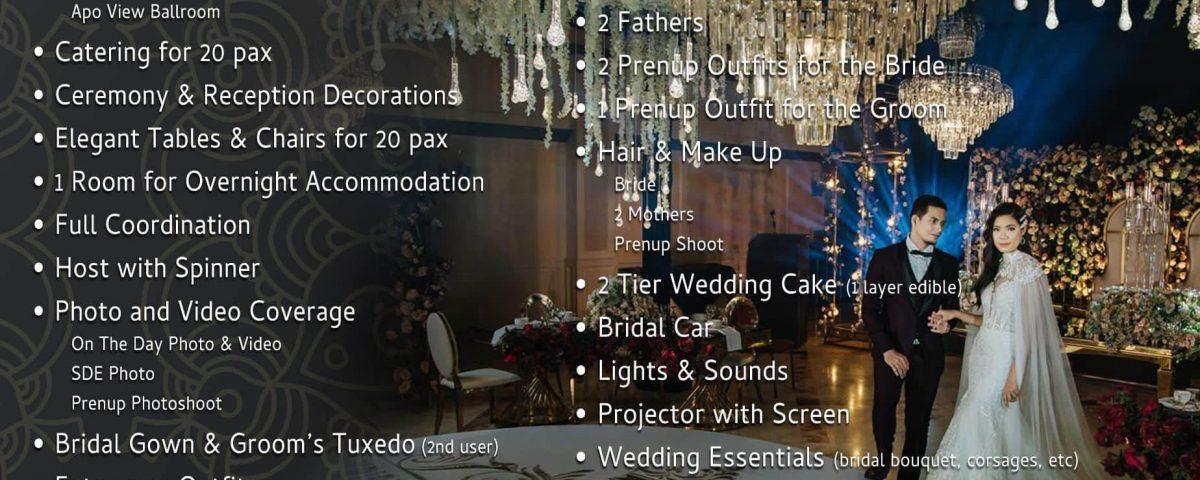 Apo View Hotel Intimate Wedding Package   Php 165,000.00  •Venue: Apo View Ballr...