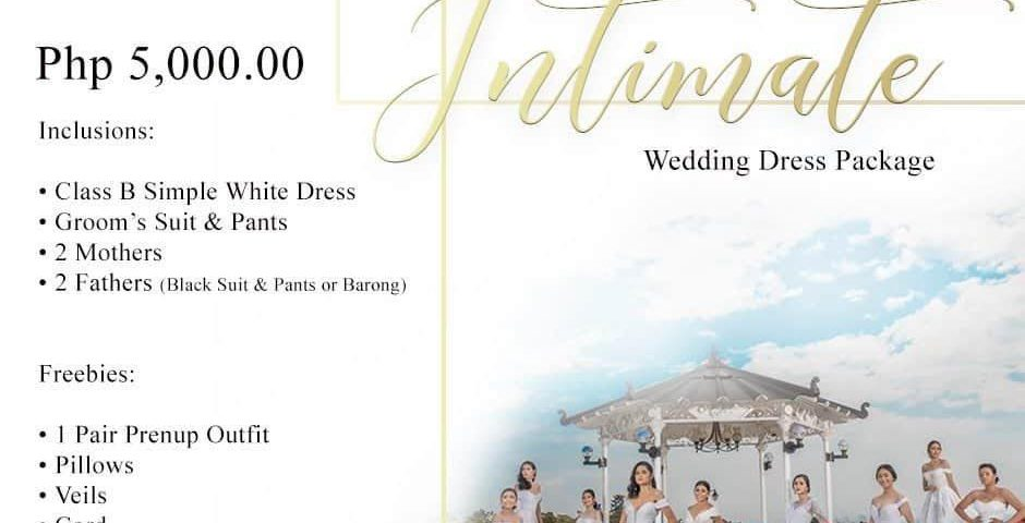 Intimate Wedding Dress PackAge  Php 5,000.00  Inclusions:  Class B Simple White ...